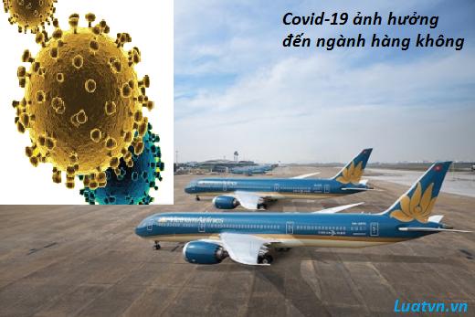 Covid-19 ảnh hưởng đến ngành hàng không
