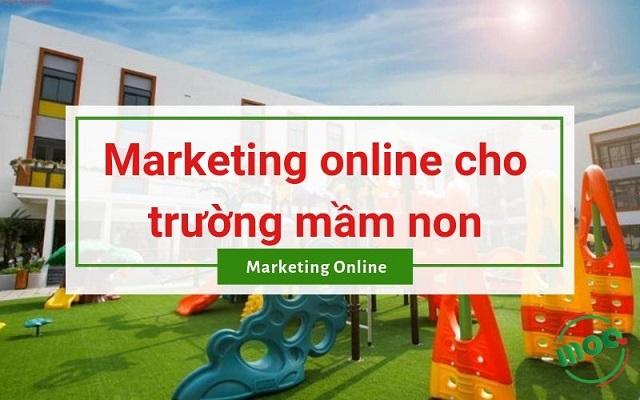 marketing-online-cho-truong-mam-non-1