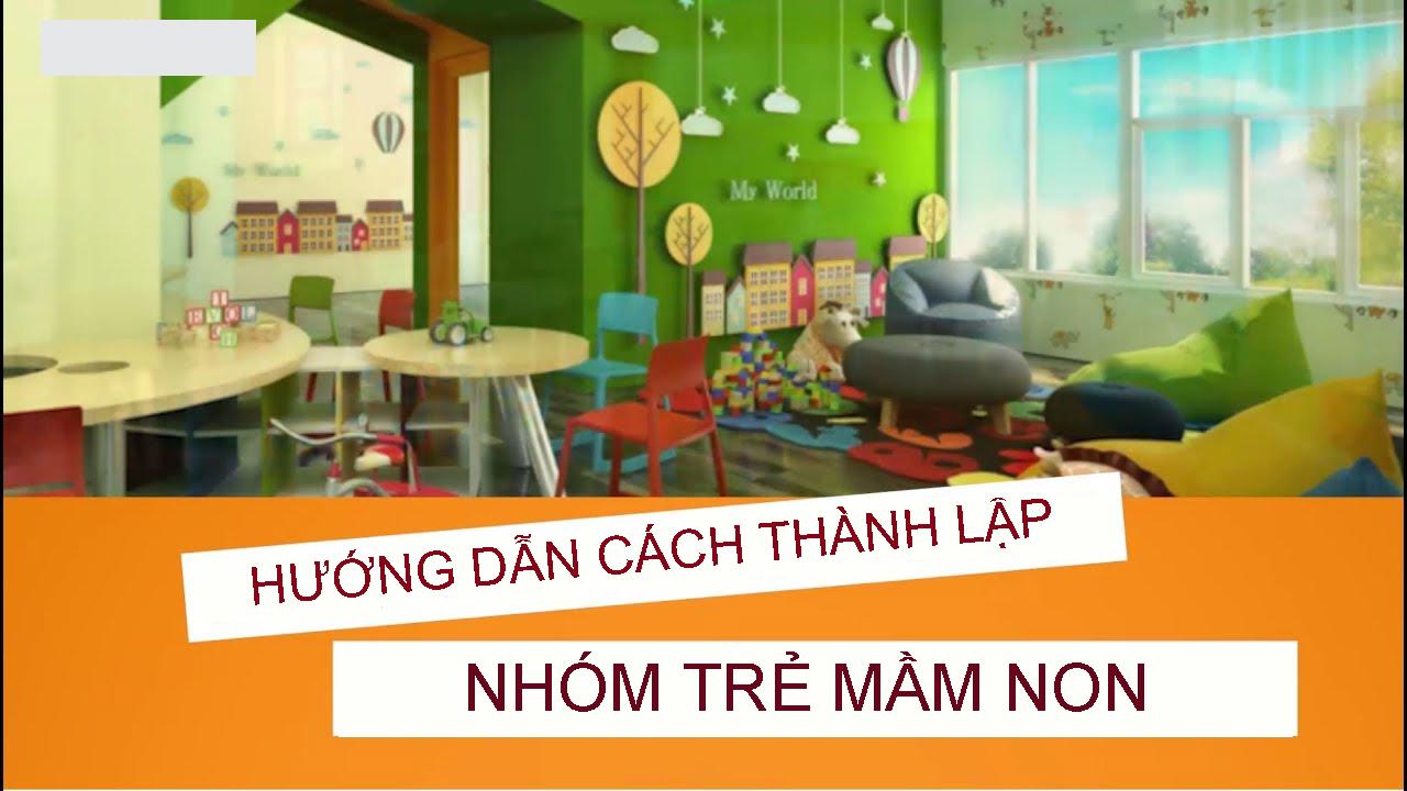 huong-dan-cach-thanh-lap-nhom-tre-mam-non