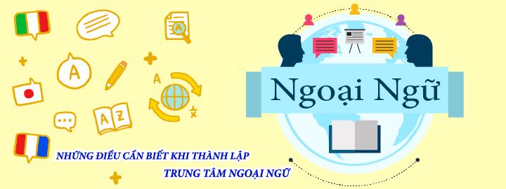 Vận hành và thành lập trung tâm ngoại ngữ