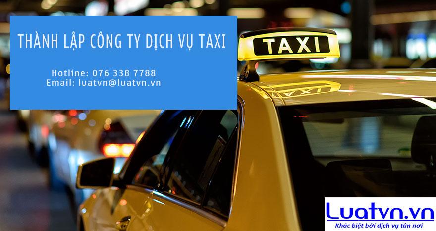 Điều kiện thành lập công ty kinh doanh dịch vụ taxi