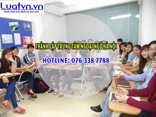 Việc tìm đơn vị tư vấn thành lập trung tâm ngoại ngữ Hà Nội là điều cần thiết
