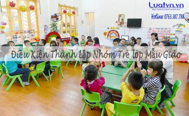 Điều kiện thành lập nhóm trẻ lớp mẫu giáo