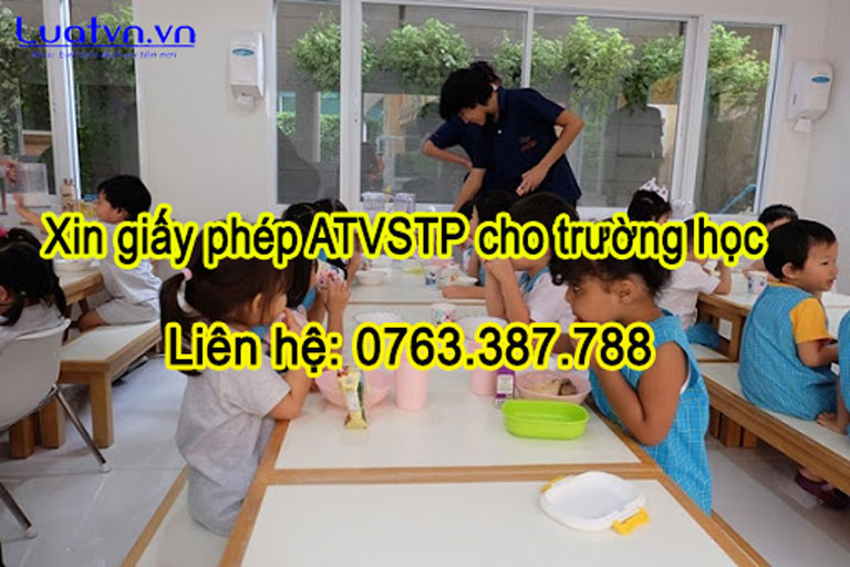 Quy định về giấy phép ATVSTP cho trường học