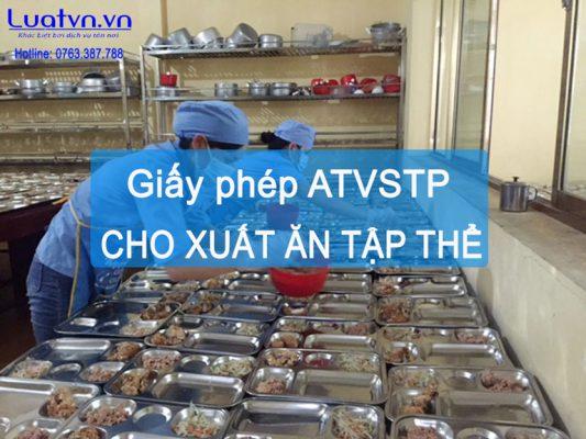 Những quy định về việc xin giấy phép ATVSTP cho xuất ăn tập thể