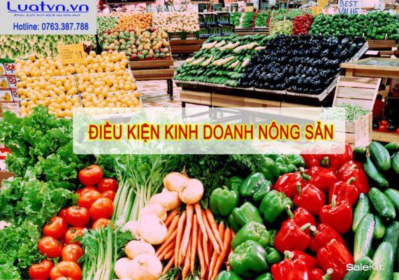 Điều kiện để kinh doanh nông sản tại Việt Nam