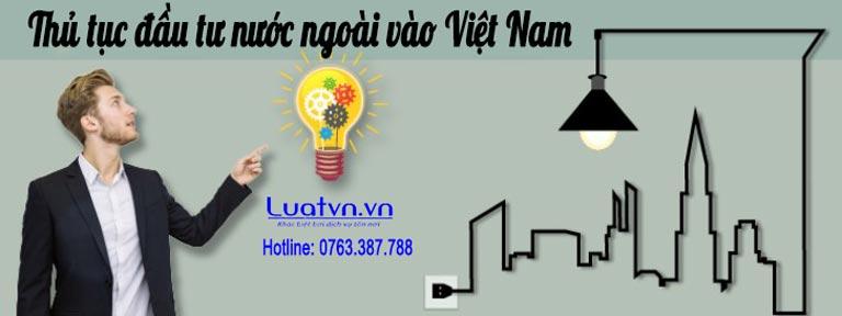 Hướng dẫn làm thủ tục đầu tư nước ngoài vào Việt Nam