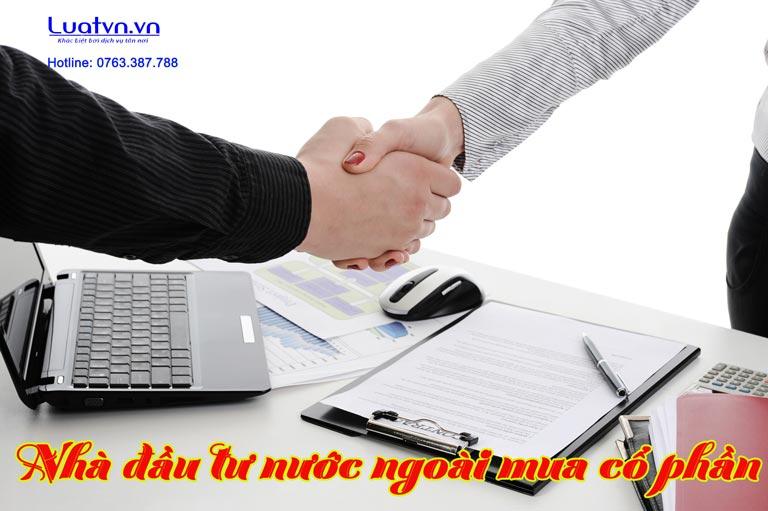 Thủ tục nhà đầu tư nước ngoài mua cổ phần của công ty có vốn đầu tư nước ngoài