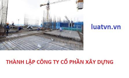 Thành lập công ty cổ phần xây dựng