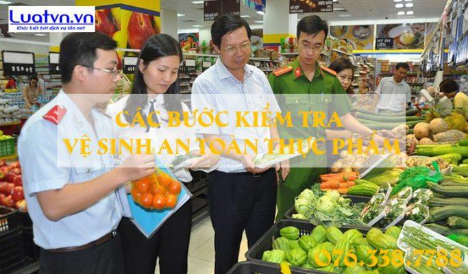 Các bước kiểm tra vệ sinh an toàn thực phẩm tại doanh nghiệp