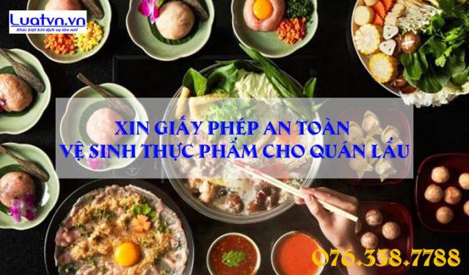 Thủ tục xin cấp giấy phép an toàn vệ sinh thực phẩm cho quán lẩu