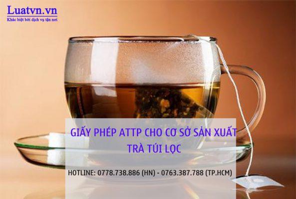 Tư vấn giấy phép ATTP cho cơ sở sản xuất trà túi lọc
