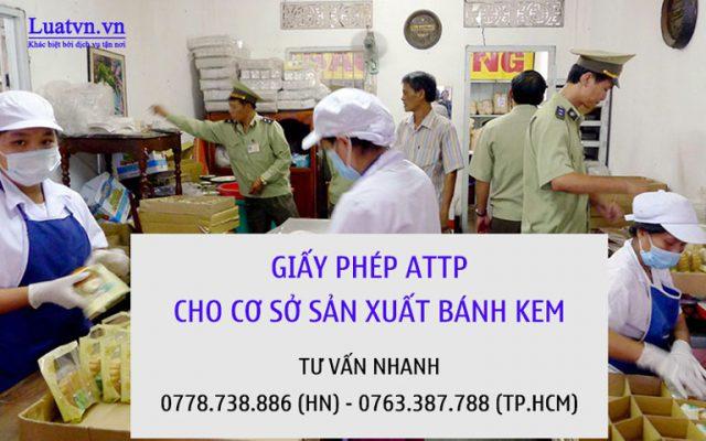 Xin cấp giấy phép ATTP cho cơ sở sản xuất bánh kem
