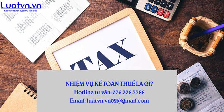 Nhiệm vụ kế toán thuế là gì?