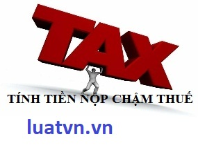 Cách tính tiền nộp chậm thuế