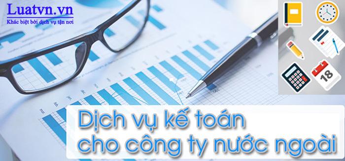 Dịch vụ kế toán trọn gói cho công ty nước ngoài tại Luatvn.vn