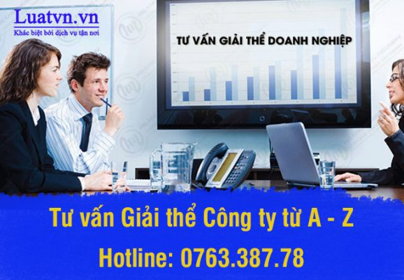 Dịch vụ tư vấn giải thể doanh nghiệp từ Luatvn.vn