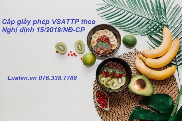 Cấp Giấy giấy phép VSATTP theo Nghị định 15/2018