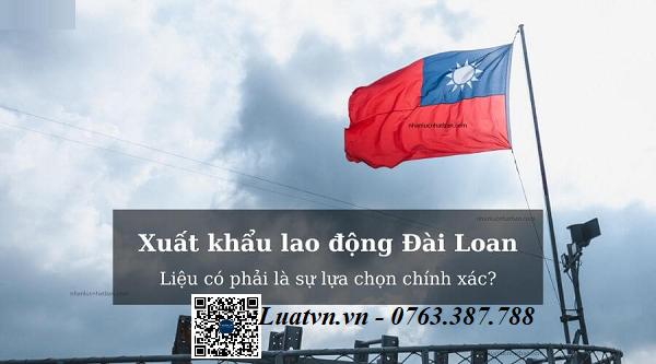 Xuất khẩu lao động Đài Loan và những điều bạn cần biết